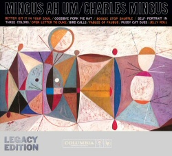 Charles Mingus: Mingus Ah Um Legacy Edition cover art