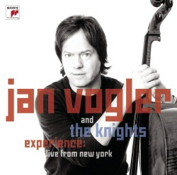 Jan Vogler and the Knights: Experience: Live From New York CD cover art