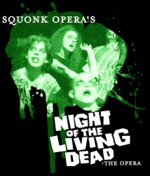Night of the Living Dead: The Opera