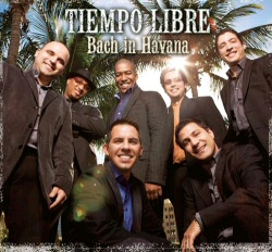Tiempo Libre: Bach in Havana CD cover art