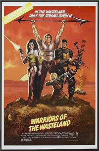 Warriors of the Wasteland movie poster