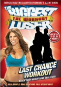The Biggest Loser: The Workout: Last Chance Workout DVD cover art