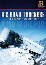 Ice Road Truckers: The Complete Season Three DVD cover art