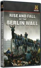 Rise and Fall of the Berlin Wall DVD cover art
