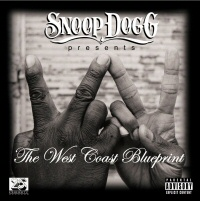 Snoop Dogg Presents The West Coast Blueprint