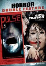 Horror Double Feature: Pulse and Sick Nurses
