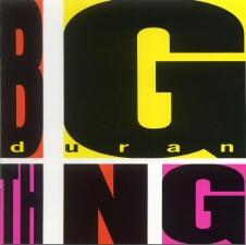 Duran Duran: Big Thing