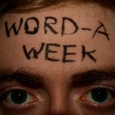 Aaron Poole's Word-a-Week!