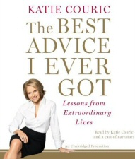 The Best Advice I Ever Got audiobook