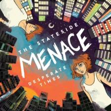 Stateside Menace: Desperate Times