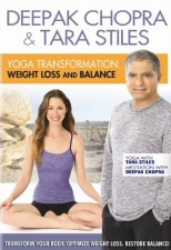 Deepak Chopra and Tara Stiles: Yoga Transformation: Weight Loss and Balance DVD