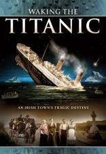 Waking the Titanic DVD