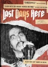 Last Days Here DVD