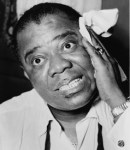 And I Think To Myself: Happy Birthday, Louis Armstrong