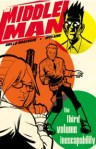 The Middleman, Vol. 3: The Third Volume Inescapability - Comics Review