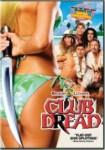 Club Dread (2004) - DVD Review