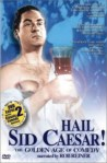 Hail Sid Caesar! (2002) - DVD Review