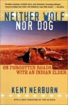 Neither Wolf Nor Dog - Book Review