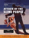 Attack of the Slime People (2008) - Movie Review