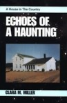 Echoes of a Haunting: A House in the Country - Book Review