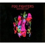 Foo Fighters: Wasting Light - Music Review