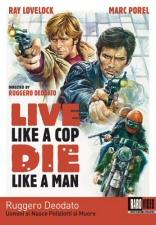 Live Like a Cop Die Like a Man DVD