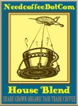 It's Here: Need Coffee Dot Com House Blend Coffee!