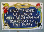 Unattended Children: A Waste of Good Espresso