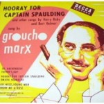 Groucho Marx: Well, Somebody's Gotta Do It