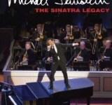Michael Feinstein: Sinatra Legacy DVD