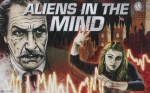 32 Days of Halloween Part VIII, Day 3: Aliens in the Mind!