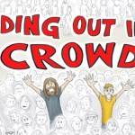 Standing Out in the Crowd Kickstarter