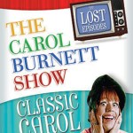 Carol Burnett Show Lost Episodes Classic Carol on DVD