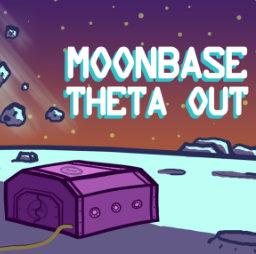 Moonbase Theta Out podcast