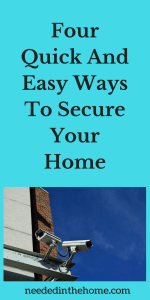 Four Quick And Easy Ways To Secure Your Home