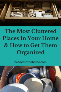The Most Cluttered Places In Your Home & How to Get Them Organized