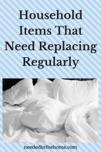 Household Items That Need Replacing Regularly