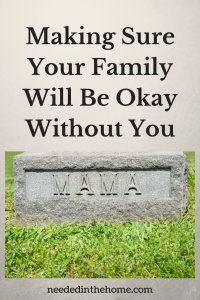 Making Sure Your Family Will Be Okay Without You