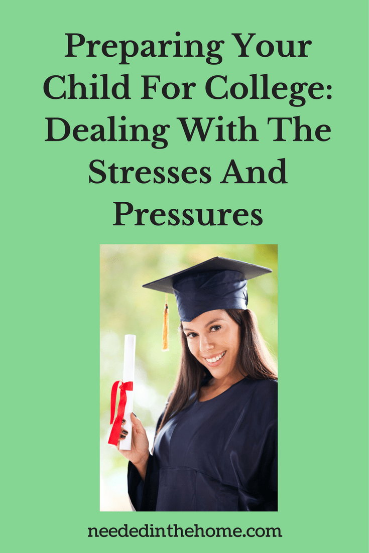 female high school graduate holding diploma with cap and gown Preparing Your Child For College: Dealing With The Stresses And Pressures by neededinthehome.com