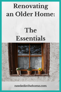 Renovating an Older Home: The Essentials