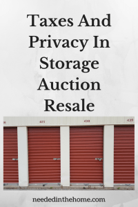 Taxes And Privacy In Storage Auction Resale