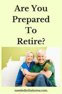 Are You Prepared To Retire?