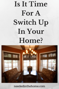 Is It Time For A Switch Up In Your Home?