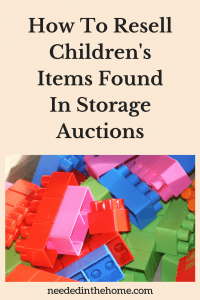 How To Resell Children's Items Found In Storage Auctions