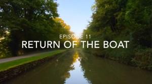 Episode 11 – Return of the Boat