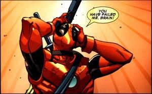 Deadpool's brain fails