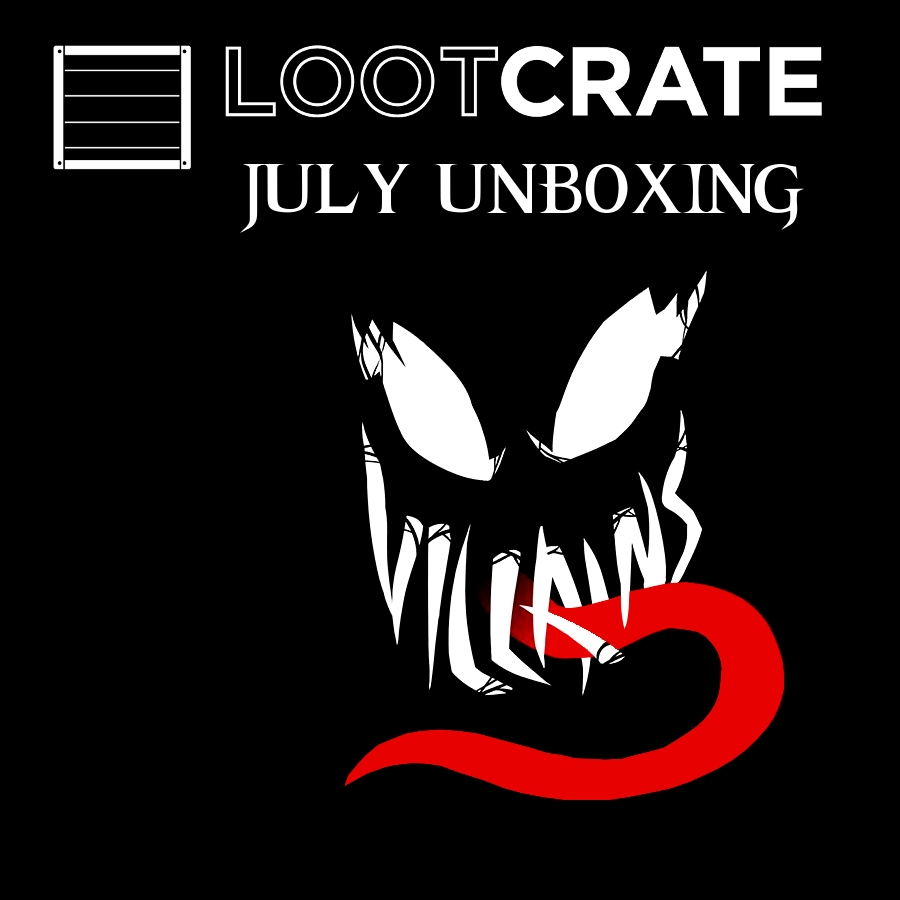 Loot Crate: July Unboxing