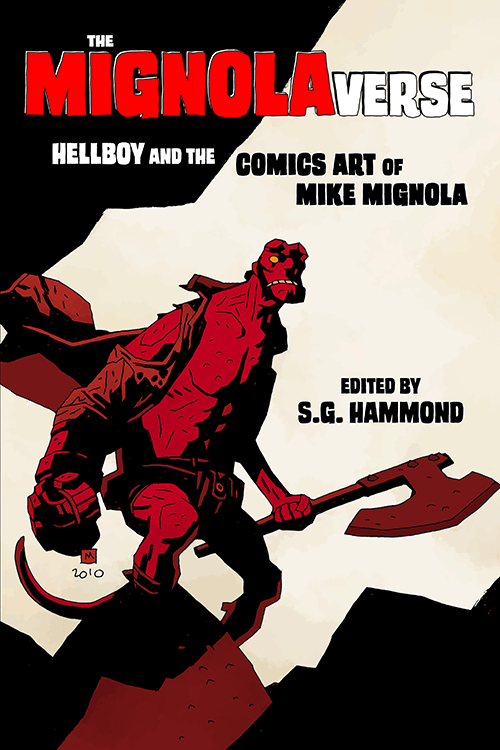Sequart Releases The Mignolaverse: Hellboy and the Comics Art of Mike Mignola