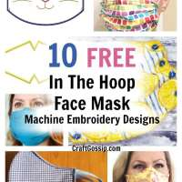 10 FREE  In The Hoop ITH Face Mask Machine Embroidery Designs