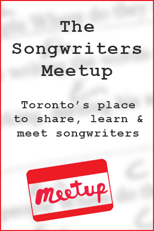 Songwriters Meetup in Toronto